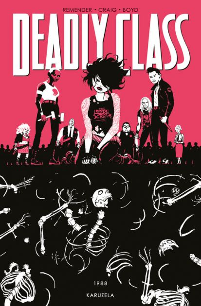 Deadly Class Tom 5
